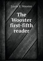 The Wooster First-Fifth Reader