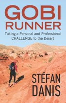 Gobi Runner: Taking a Personal and Professional Challenge to the Desert