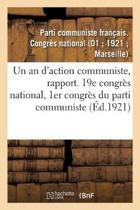 Un an d'Action Communiste, Rapport. 19e Congr s National, 1er Congr s Du Parti Communiste