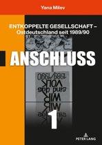 Entkoppelte Gesellschaft Ostdeutschland seit 1989/90