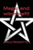 Magic and Witchcraft!