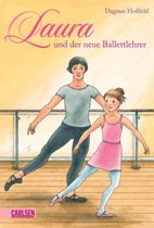 Laura 5: Laura und der neue Ballettlehrer