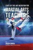 State-Of-The-Art Nutrition for Martial Arts Teachers