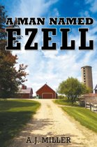 A Man Named Ezell