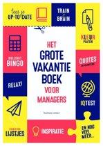 Het grote vakantieboek voor managers