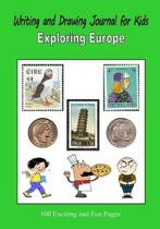 Writing and Drawing Journal for Kids - Exploring Europe