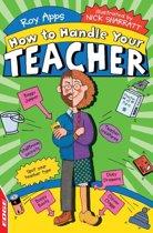 EDGE: How to Handle Your Teacher