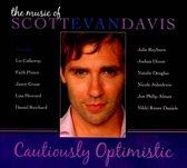 The Cautiously Optimistic: The Music of Scott Evan Davis