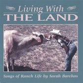 Living with the Land: Songs of Ranch Life