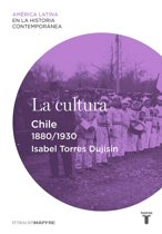 La cultura. Chile (1880-1930)