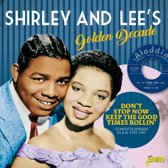 Shirley And Lee's Golden Decade. Don'T Stop Now To
