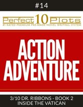 Perfect 10 Action Adventure Plots #14-3 ''DR. RIBBONS - BOOK 2 INSIDE THE VATICAN''