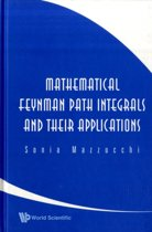 Mathematical Feynman Path Integrals And Their Applications