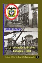 La revolucion radical en Antioquia - 1880