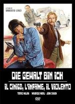 Die Gewalt bin ich (Il Cinico, l'Infame, il Violento) (dvd)
