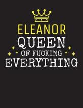 ELEANOR - Queen Of Fucking Everything