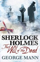 Sherlock Holmes - The Will of the Dead