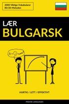 Lær Bulgarsk: Hurtig / Lett / Effektivt: 2000 Viktige Vokabularer