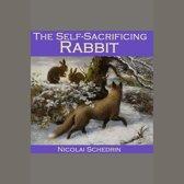 Self-Sacrificing Rabbit, The