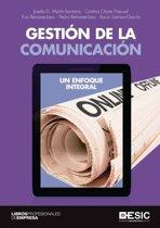 GESTION DE LA COMUNICACIÓN. UN ENFOQUE INTEGRAL