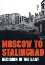 Moscow to Stalingrad