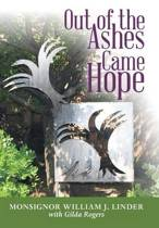 Out of the Ashes Came Hope