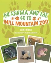 Grandma and Me Go to Mill Mountain Zoo