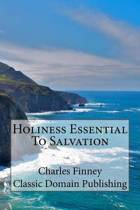 Holiness Essential to Salvation