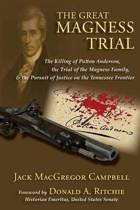 The Great Magness Trial