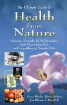Ultimate Guide to Health from Nature**