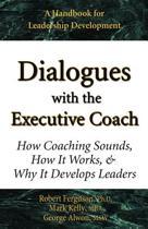 Dialogues with the Executive Coach