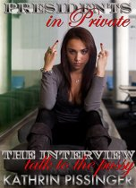 The Interview - talk to the pussy