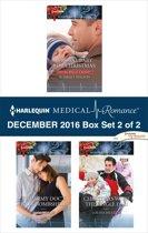 Harlequin Medical Romance December 2016 - Box Set 2 of 2