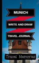Munich Write and Draw Travel Journal