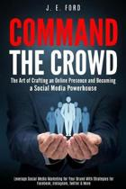 Command the Crowd