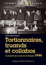 Tortionnaires, truands et collabos
