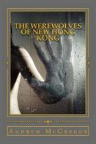 The Werewolves of New Hong Kong