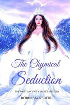 The Chymical Seduction