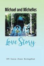 Michael and Michelles Love Story