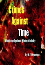 Crimes Against Time