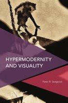 Hypermodernity and Visuality