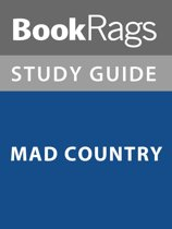 Summary & Study Guide: Mad Country