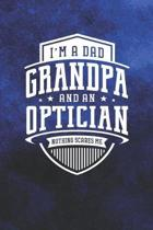 I'm A Dad Grandpa & An Optician Nothing Scares Me