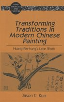 Transforming Traditions in Modern Chinese Painting