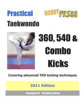Practical Taekwondo 360, 540 & Combo Kicks