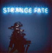 Out Came The Wolves - Strange Fate