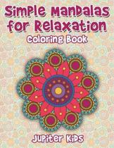 Simple Mandalas for Relaxation Coloring Book