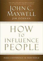 How to Influence People