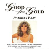 Patricia Paay - Good for gold