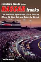 Insiders' Guide to the Nascar Tracks